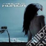 Tribute to monica cd musicale di Artisti Vari