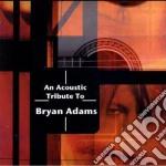 Tribute to bryan adams cd musicale di Artisti Vari