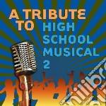 Tribute to high school cd musicale di Artisti Vari