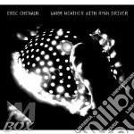 (LP VINILE) Warm weather with ryan driver lp vinile di Eric Cheneaux