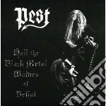 Pest - Hail The Black Metal Wolves Of Belial cd musicale di Pest