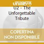 U2 the unforgettable tribute cd musicale
