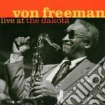 Von Freeman - Live At The Dakota cd musicale di Von Freeman