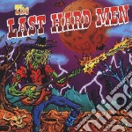 Sebastian Bach - Last Hard Men cd musicale di BACH SEBASTIAN