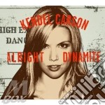 Kendel Carson - Alright Dynamite cd musicale di CARSON KENDEL