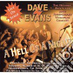 A hell of a night! cd musicale di Dave Evans