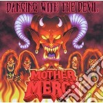 Dancing with the devil cd musicale di Mercy Mother
