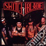 Switchblade serenade cd musicale di Switchblade