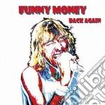 Back again cd musicale di Money Funny