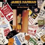 DO NOT DISTURB cd musicale di JAMES HARMAN BAND