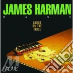 CARDS ON THE TABLE cd musicale di JAMES HARMAN