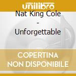 Nat King Cole - Unforgettable cd musicale
