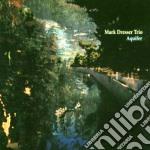 Mark Dresser - Aquifer cd musicale di Mark dresser trio
