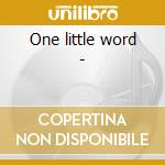 One little word - cd musicale di The freddie brooks band