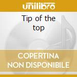 Tip of the top cd musicale