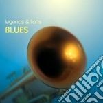 Legends & Lions - Blues cd musicale di Legends & lions