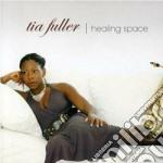 Tia Fuller - Healing Space cd musicale di Fuller Tia
