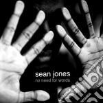 Sean Jones - No Need For Words cd musicale di Sean Jones