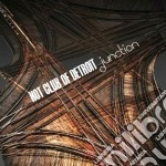Hot Club Of Detroit - Junction cd musicale di Hot club of detroit