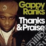 Gappy Ranks - Thanks & Praise cd musicale di Ranks Gappy