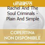 Rachel & the soul criminals