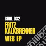 (LP VINILE) Wes ep lp vinile di Fritz Kalkbrenner