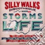 Silly Walks Discothe - Storms Of Life cd musicale di Silly walks discothe