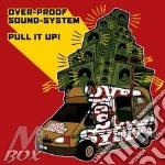 Overproof soundsystem-pull it up cd cd musicale di Soundsyste Overproof