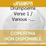 Drumpoems verse 1 cd musicale di Artisti Vari