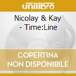 TIME LINE cd musicale di NICOLAY & KAY