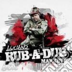 Luciano - Rub-a-dub Market cd musicale di Luciano