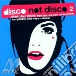 Disco not disco 2 cd musicale di Artisti Vari