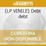 (LP VINILE) Debt debt lp vinile di EXCEPTER