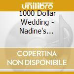 NADINE'S PROBABLY RIGHT cd musicale di $1000