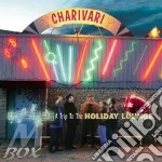 Charivari - A Trip To Holiday Lounge cd musicale di Charivari