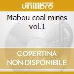 Mabou coal mines vol.1 cd musicale di Trad.fiddle music of