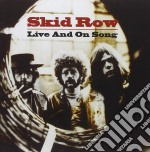 Skid Row - Live And On Song cd musicale di SKID ROW