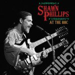 Shawn Phillips - At The Bbc cd musicale di PHILLIPS SHAWN