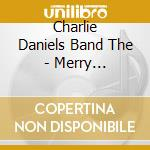 A merry cristmas to all cd musicale di Charlie Daniels band