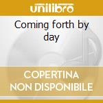 Coming forth by day cd musicale di Scienz of life