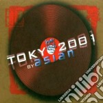 Artisti Vari - Tokio 2001 By Asian cd musicale di Artisti Vari