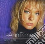 Leann Rimes - I Need You cd musicale di RIMES LEANN