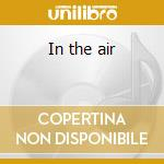 In the air cd musicale