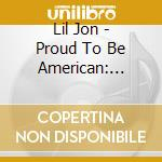 Proud to be american cd musicale