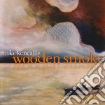 Mike Keneally - Wooden Smoke cd musicale di Mike Keneally