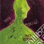 Wine and pickles cd musicale di Mike Keneally