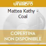 Coal cd musicale di Kathy Mattea
