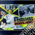 Fantomas (amenaza) cd musicale di Fantomas