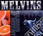 Melvins - Colossus Of Destiny cd musicale di MELVINS