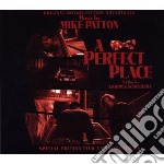 A PERFECT PLACE (CD + DVD BY MIKE PATTON) cd musicale di Mike Patton